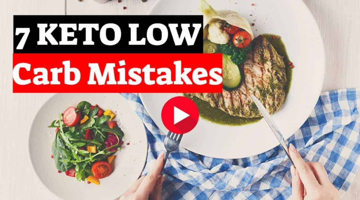7 Keto Low Carb Mistakes Video